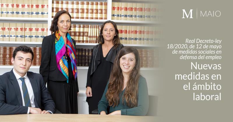 Real Decreto-ley 18/2020, de 12 de mayo de medidas sociales en defensa del empleo