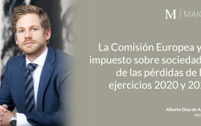 Fiscal | La Comisión Europea y el tratamiento de las pérdidas en el impuesto sobre sociedades
