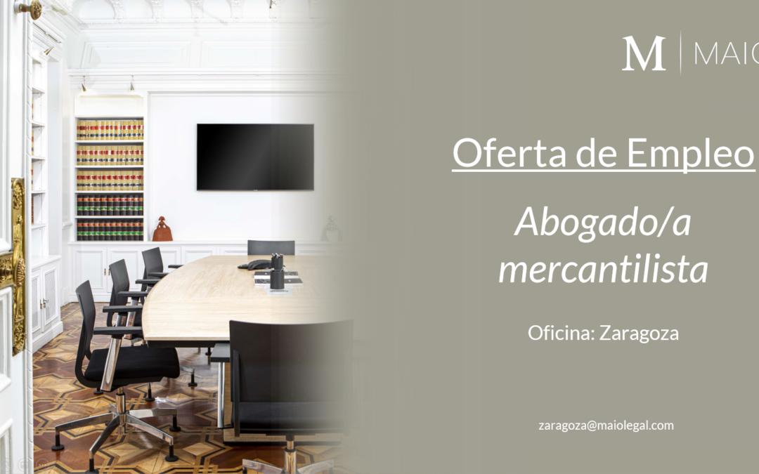 OFERTA DE EMPLEO: Abogado/a Mercantilista en Zaragoza