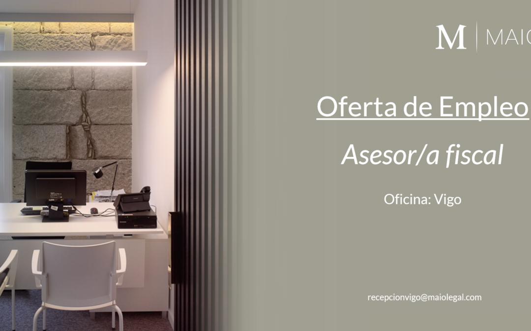 OFERTA DE EMPLEO: Asesor/a Fiscal en Vigo